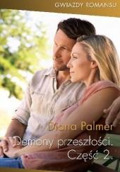 Okładka książki Demony przeszłości. Część 2 Diana Palmer