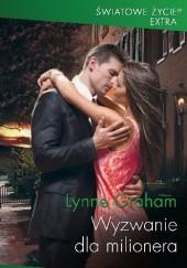 Okładka książki Wyzwanie dla milionera Lynne Graham