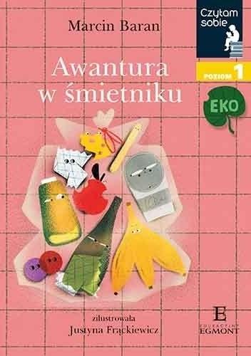 Okładka książki Awantura w śmietniku Marcin Baran,Justyna Frąckiewicz