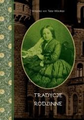Okładka książki Tradycje rodzinne. Spisane dla dzieci przez Waleskę von Tiele-Winckler z domu von Winckler-Domes. 1868 Waleska von Tiele-Winckler