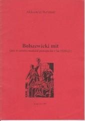 Okładka książki Bolszewicki mit Aleksander Berkman