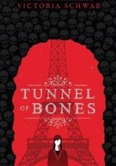 Okładka książki Tunnel of Bones Victoria Schwab