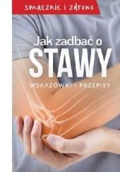 Okładka książki Jak zadbać o stawy. Wskazówki i przepisy. praca zbiorowa