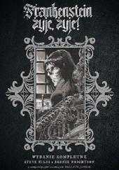 Okładka książki Frankenstein żyje, żyje! Steve Niles,Bernie Wrightson