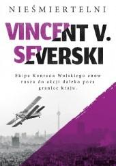 Okładka książki Nieśmiertelni Vincent V. Severski