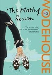 Okładka książki The Mating Season Pelham Grenville Wodehouse