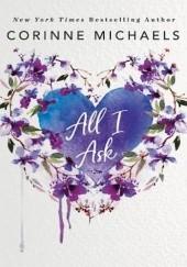 Okładka książki All I Ask Corinne Michaels
