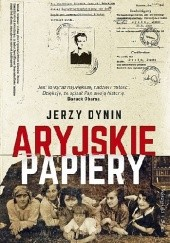 Okładka książki Aryjskie papiery Jerzy Dynin