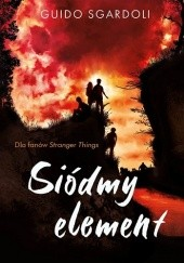 Okładka książki Siódmy element Guido Sgardoli