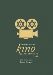 Okładka książki Współczesne kino izraelskie 2 Joanna Preizner