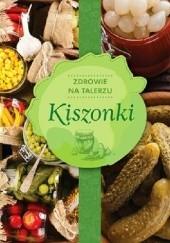 Okładka książki Kiszonki Zdrowie na talerzu praca zbiorowa