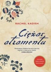 Okładka książki Ciężar atramentu Rachel Kadish