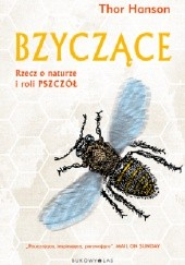 Okładka książki Bzyczące. Rzecz o naturze i roli pszczół Thor Hanson