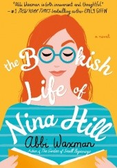 Okładka książki The Bookish Life of Nina Hill Abbi Waxman