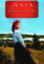Okładka książki Ania na uniwersytecie Lucy Maud Montgomery