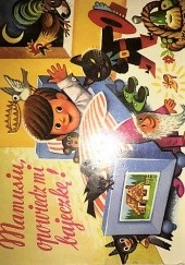 Okładka książki Mamusiu, opowiedz mi bajeczkę Vojtěch Kubašta