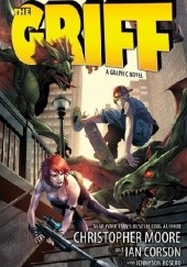 Okładka książki The Griff : A Graphic Novel Christopher Moore,Ian Corson