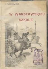 Okładka książki W warszawskiej szkole