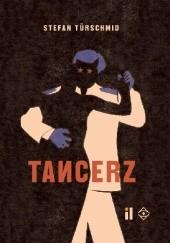 Okładka książki Tancerz Stefan Türschmid