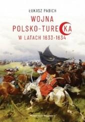Okładka książki Wojna polsko-turecka w latach 1633-1634 Łukasz Pabich