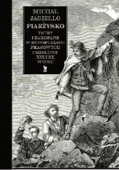 Okładka książki Piarżysko. Tatry i Zakopane w reportażach prasowych przełomu XIX i XX wieku