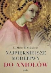 Okładka książki Najpiękniejsze modlitwy do aniołów Marcello Stanzione