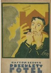 Okładka książki Przeklęty fotel Gaston Leroux