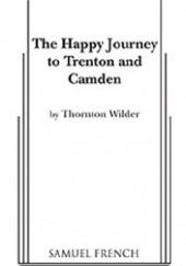 Okładka książki The Happy Journey Thornton Wilder