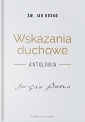 Okładka książki Wskazania duchowe. Antologia św. Jan Bosko