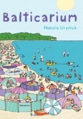 Okładka książki Balticarium Natalia Uryniuk