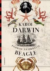 """Okładka książki Podróż na okręcie """"Beagle"""" Karol Darwin"""