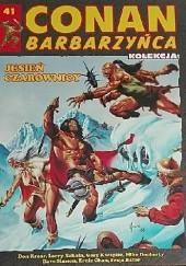 Okładka książki Conan Barbarzyńca. Tom 41 - Jesień czarownicy