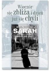 Okładka książki Wieczór się zbliża i dzień już się chyli Nicolas Diat,Robert Sarah