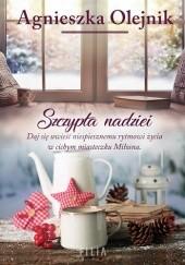 Okładka książki Szczypta nadziei Agnieszka Olejnik