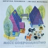 Okładka książki Moje gospodarstwo