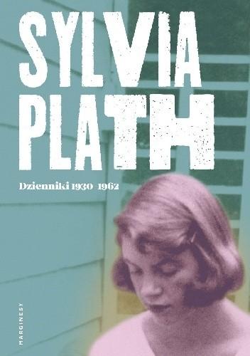 Okładka książki Dzienniki 1950-1962 Sylvia Plath
