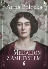 Okładka książki Medalion z ametystem Anna Bolecka