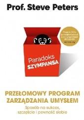 Okładka książki Paradoks szympansa. Sposób na sukces, szczęście i pewność siebie. Przełomowy program zarządzania umysłem Steve Peters