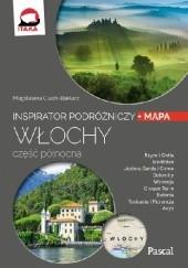 Okładka książki Włochy. Część północna. Inspirator podróżniczy