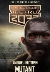 Okładka książki Mutant Andriej Butorin