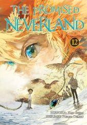 Okładka książki The Promised Neverland #12 Kaiu Shirai,Posuka Demizu