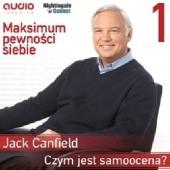 Okładka książki Maksimum pewności siebie - część 01-05 Jack Canfield