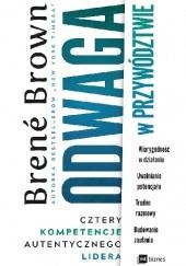 Okładka książki Odwaga w przywództwie. Cztery kompetencje autentycznego lidera Brené Brown