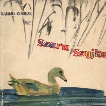 Okładka książki Szara szyjka Dymitr Mamin-Sybiriak