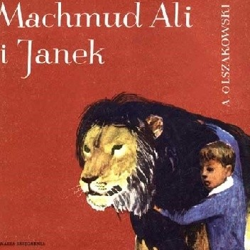 Okładka książki Machmud - Ali i Janek Aleksander Junosza-Olszakowski