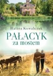 Okładka książki Pałacyk za mostem Halina Kowalczuk