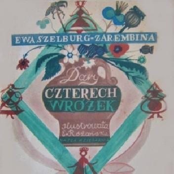 Okładka książki Dary czterech wróżek Ewa Szelburg-Zarembina