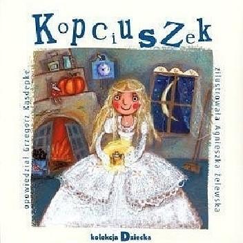 Okładka książki Kopciuszek Grzegorz Kasdepke