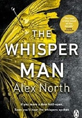 Okładka książki The Whisper Man Alex North
