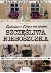Okładka książki Malwina i Eliza na tropie. Szczęśliwa nieboszczka Małgorzata J. Kursa
